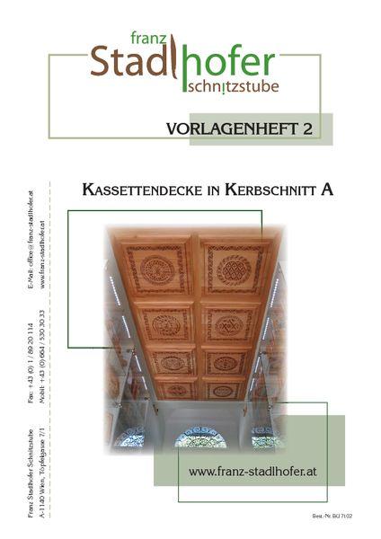 Vorlagenheft 2 Kassettendecke - Schnitzstube Stadlhofer