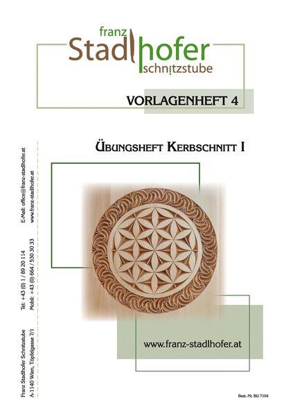 Uebungsheft Kerbschnitt I - Schnitzstube Stadlhofer