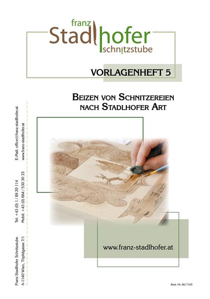 Vorlagenheft Beizen von Schnitzereien - Schnitzstube Stadlhofer