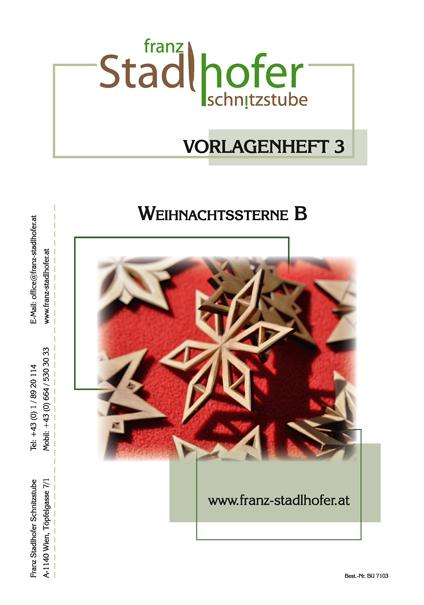 Vorlagenheft Weihnachtssterne B - Schnitzstube Stadlhofer